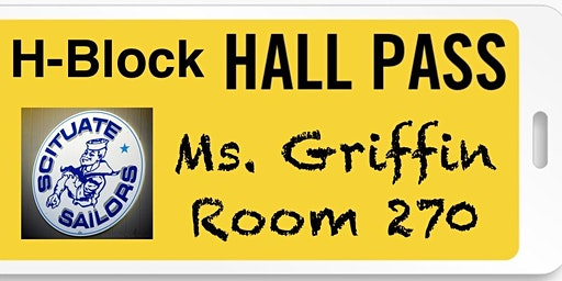 H-Block Pass from Ms. Griffin