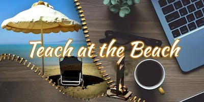 Teach At The Beach Conference 2019