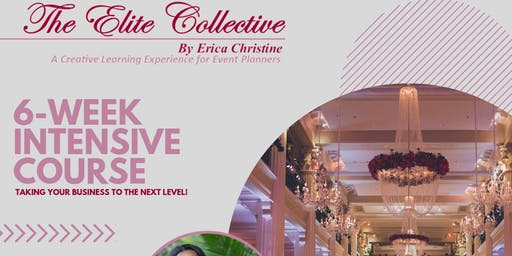 The Elite Collective | By Erica Christine          (Event Planner's Course)