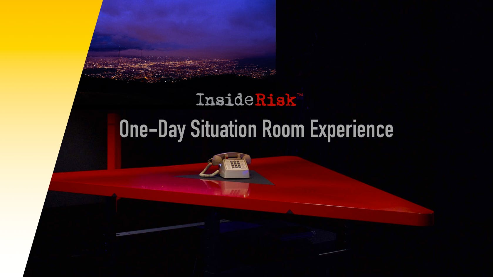 InsideRisk One-Day Situation Room Experience