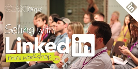 Sell yourself with LinkedIn - Workshop  tickets