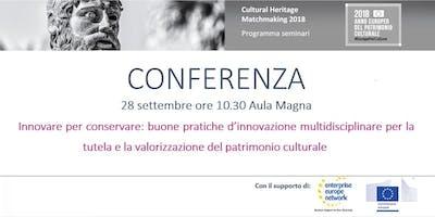 Innovare per conservare: buone pratiche d'innovazione multidisciplinare per la tutela e la valorizzazione del patrimonio culturale