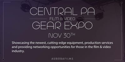 Central PA Film & Video Gear Expo