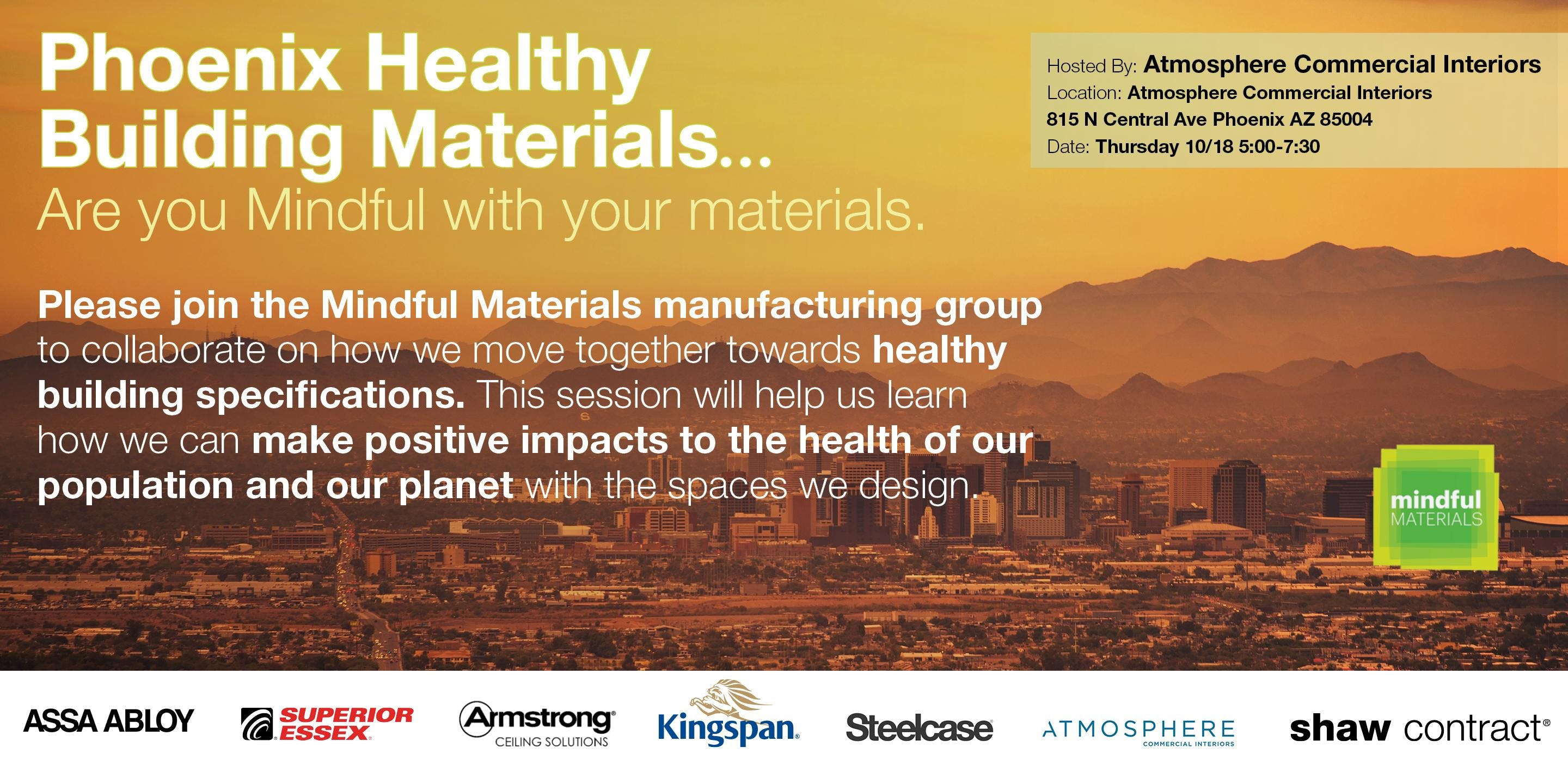 Phoenix Healthy Building Materials...Are you Mindful with your materials?