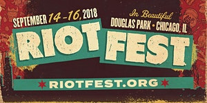 RIOT FEST 2018 I 3-DAY PASS
