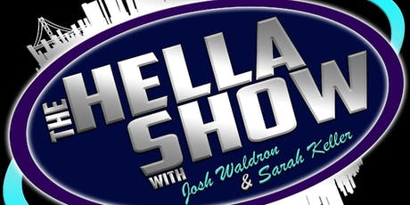 The Hella Show tickets