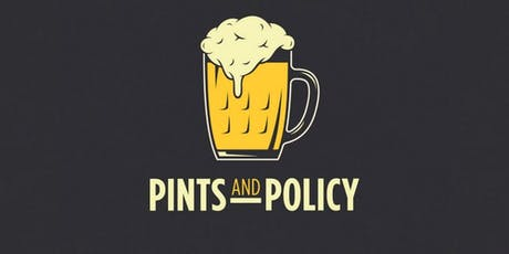 Pints and Policy - Roswell tickets