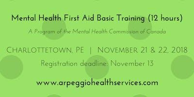 Mental Health First Aid Basic Training - Charlottetown, PE - Nov. 21 & 22, 2018