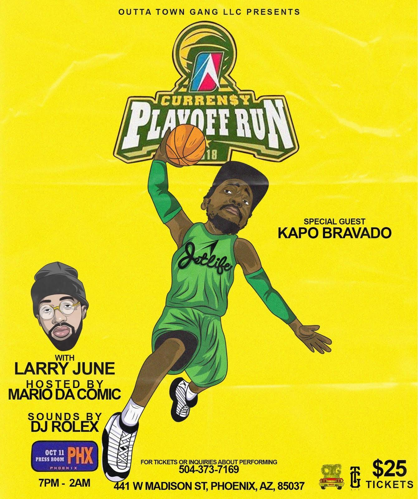 CURREN$Y + LARRY JUNE + KAPO BRAVADO @ The Pressroom