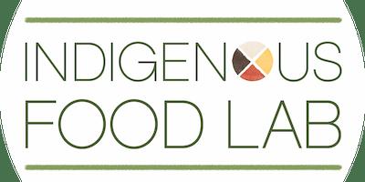 Indigenous Food Lab + Ristorante Platti:  An Indigenous Dinner