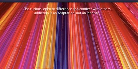 Addiction - An Understanding Through Relationship tickets