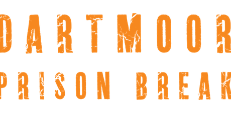 Dartmoor Prison Break 2019 tickets