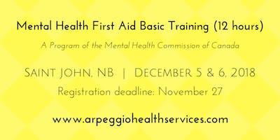 Mental Health First Aid Basic Training - Saint John, NB - Dec. 5 & 6, 2018