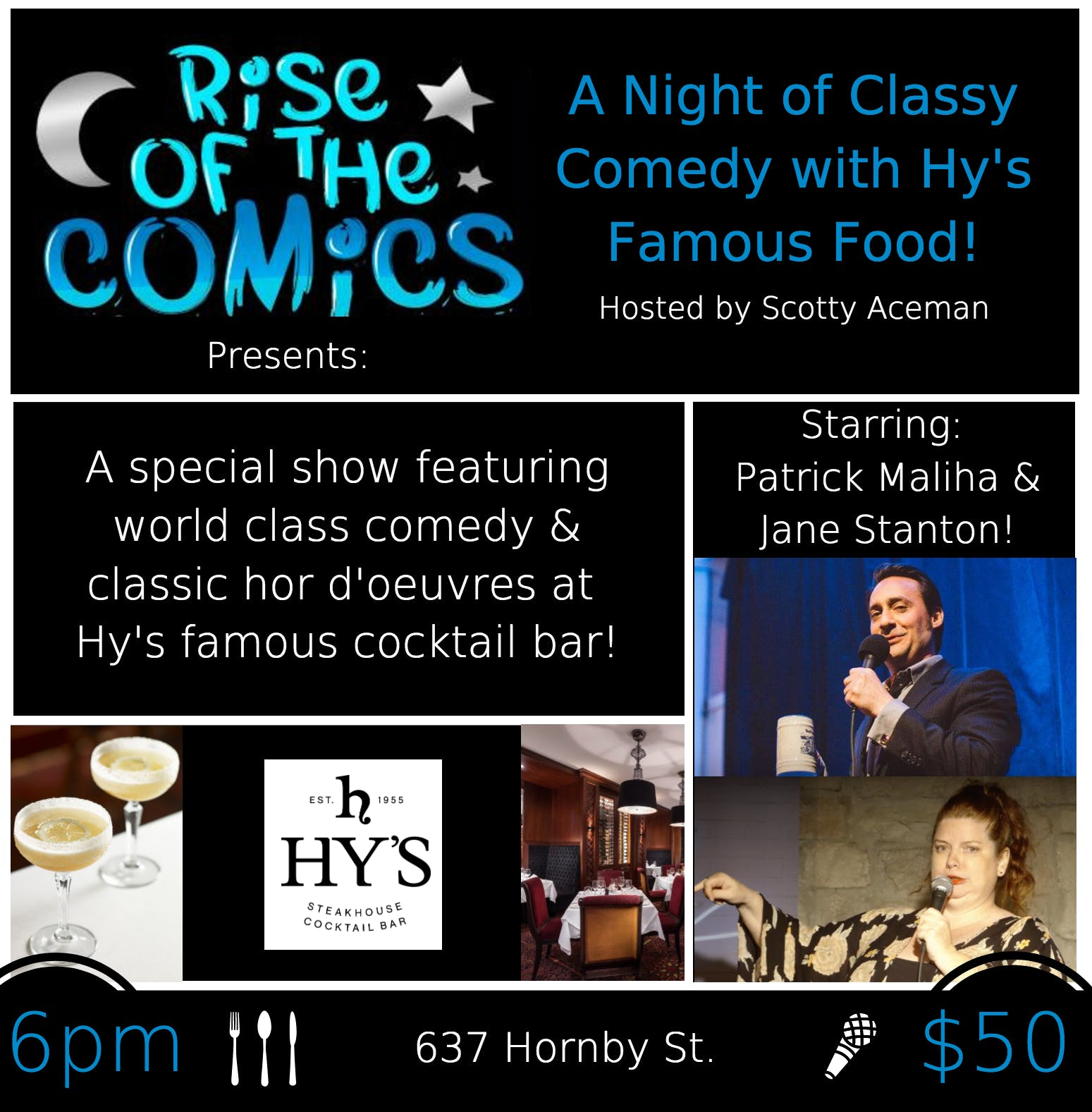 Rise of the Comics LIVE @ Hy's Steakhouse