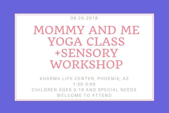 Mommy and Me Yoga Class + Sensory Workshop $20