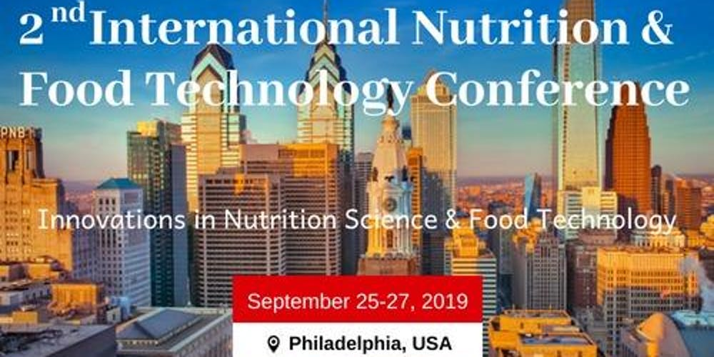 2nd International Nutrition and Food Technology Conference Tickets