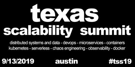 Texas Scalability Summit tickets
