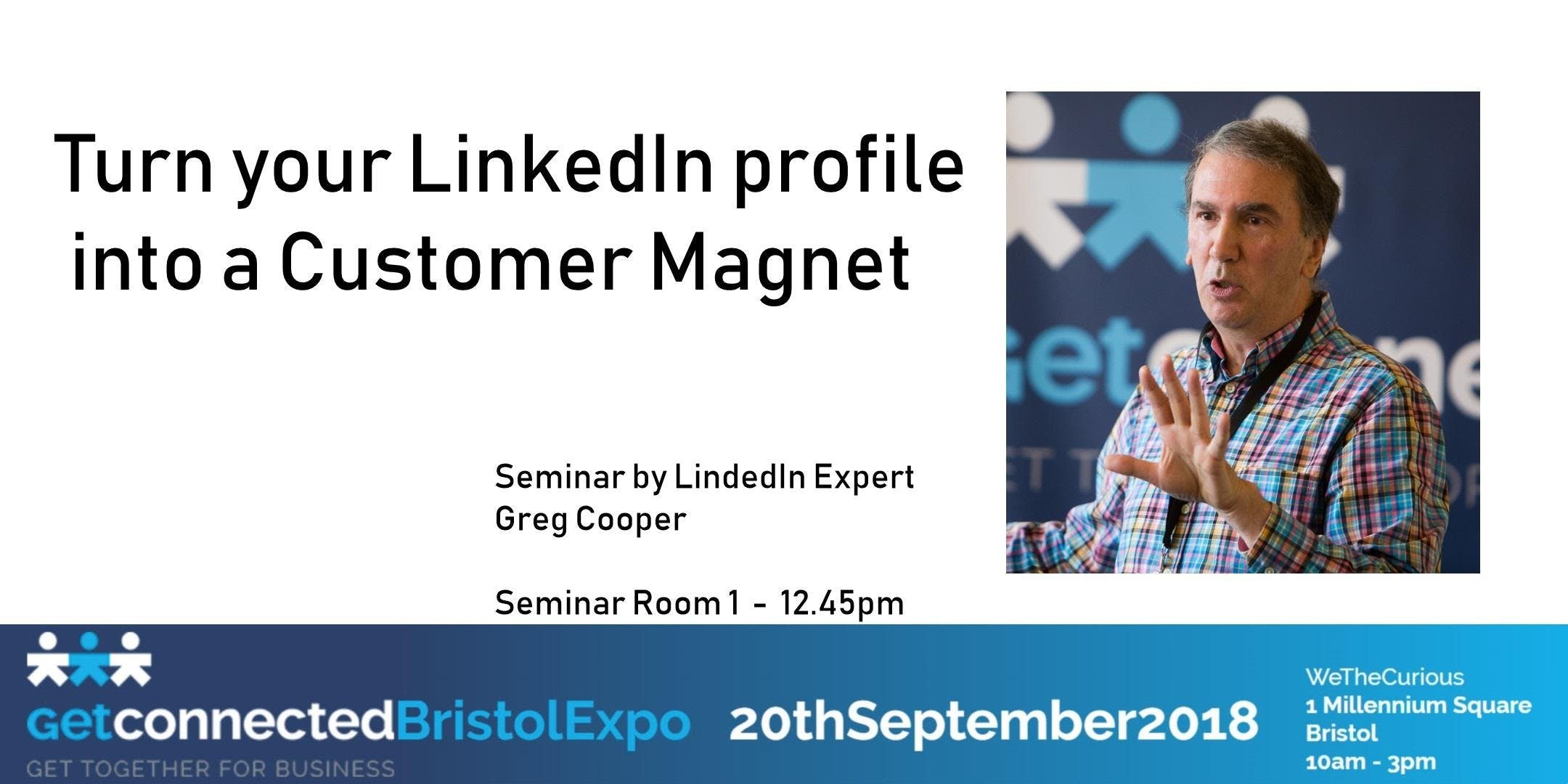 Turn your LinkedIn Profile into a Customer Ma