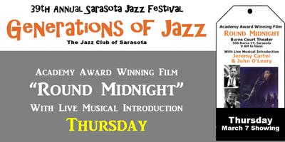 "Sarasota ""Generations of Jazz"" Festival - ""Round Midnight"" Film & Concert"