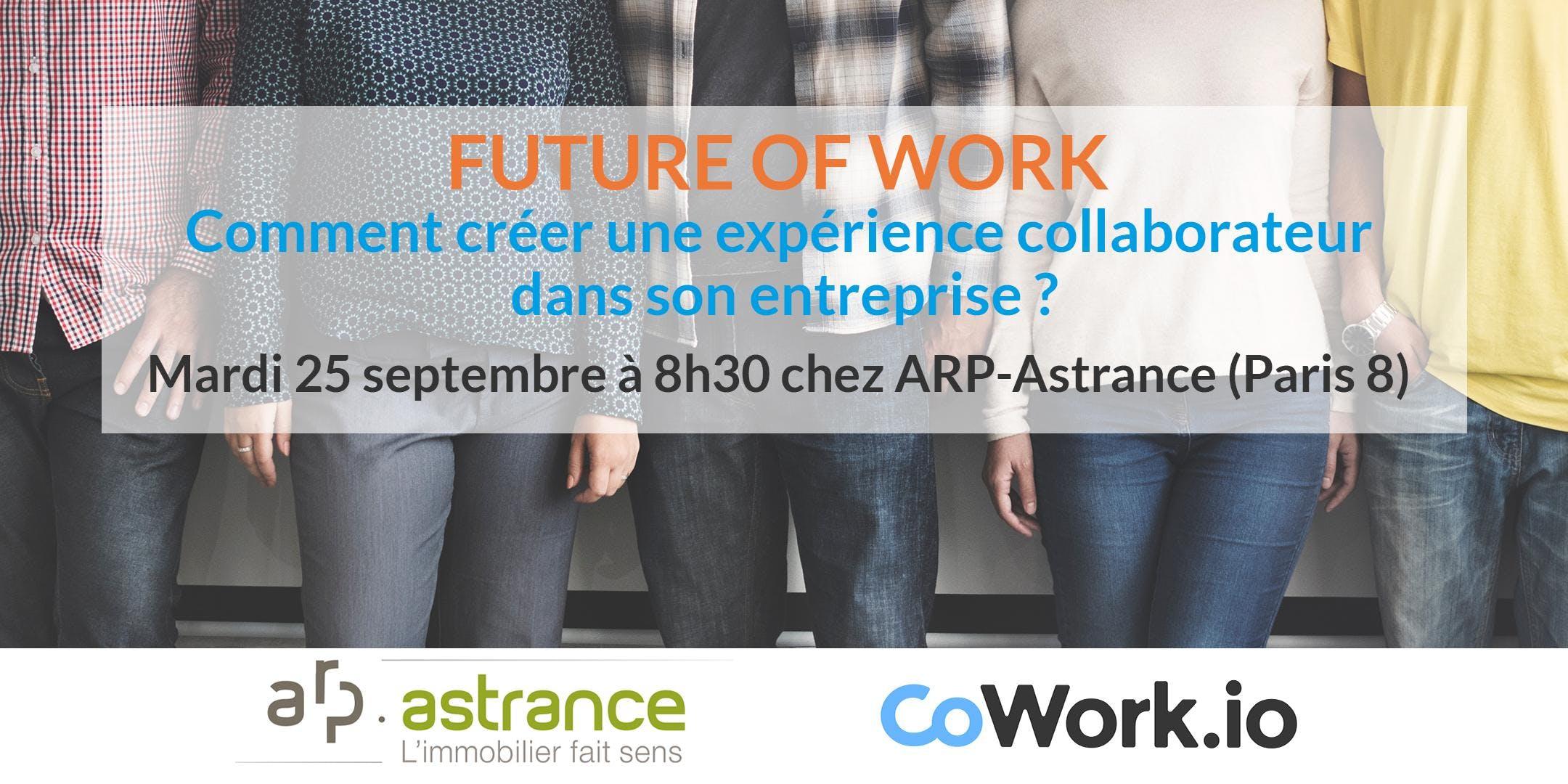 FUTURE OF WORK - Comment créer une expérience