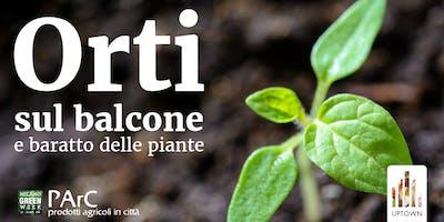 ORTI SUL BALCONE - UPTOWN GREEN WEEK