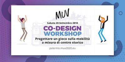 Progettare un gioco sulla mobilità a misura di centro storico. 2° Workshop MUV