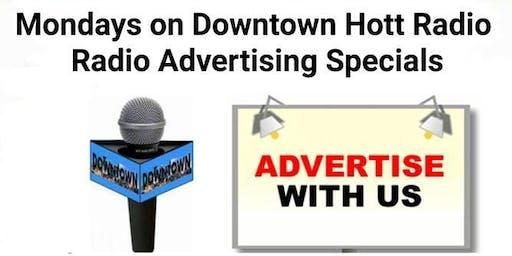 Mondays on Downtown Hott Radio