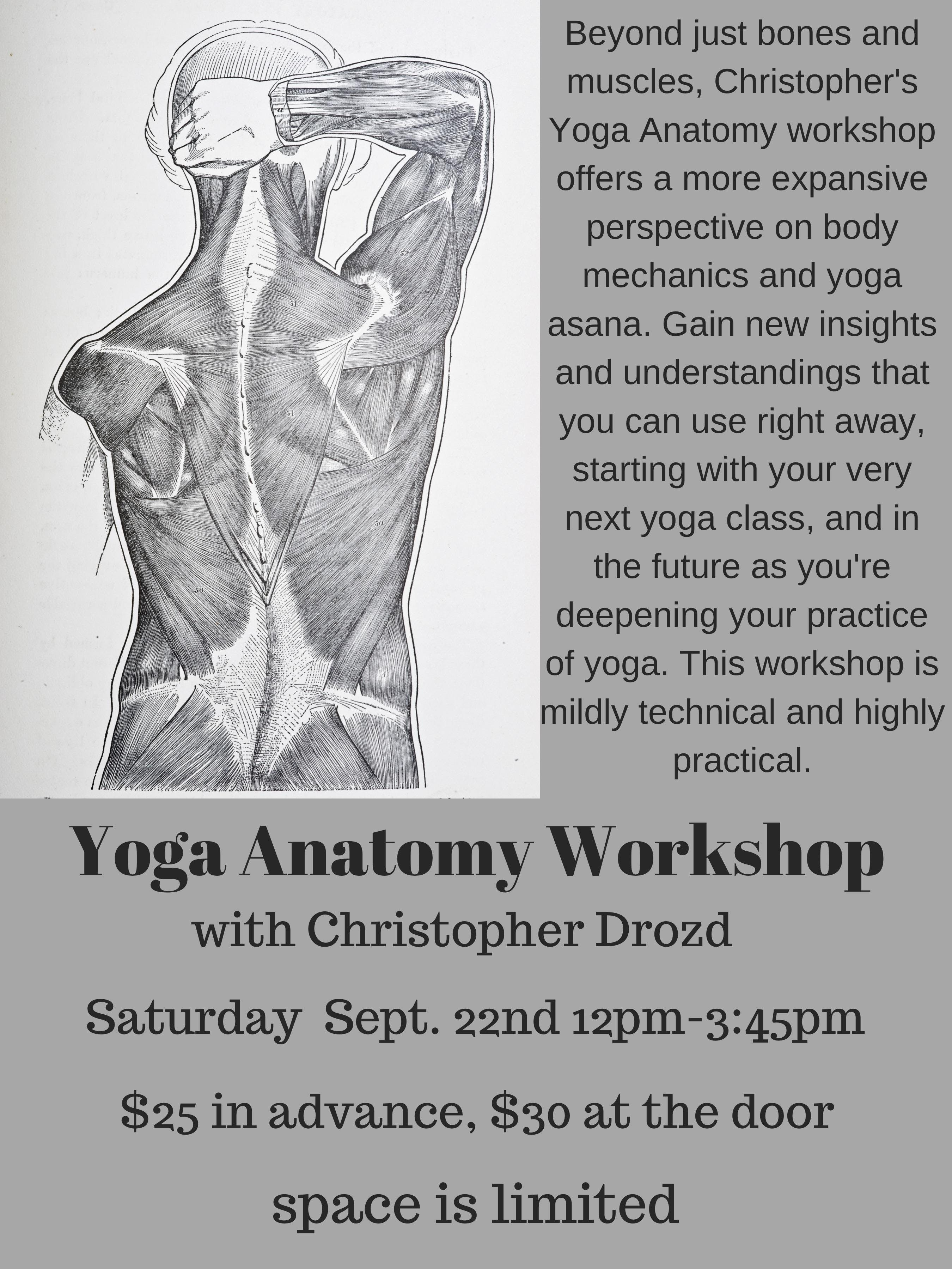 Yoga Anatomy Workshop with Christopher Drozd - 22 SEP 2018