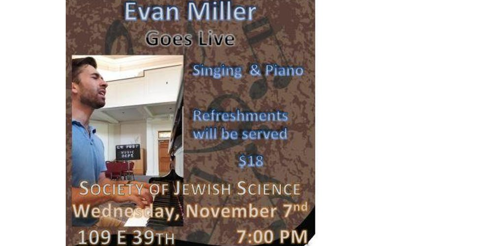 Evan Goes Live! at Society of Jewish Science