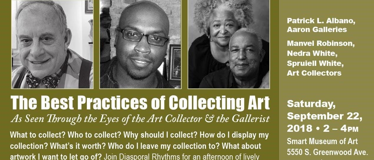 The Best Practices of Collecting Art:  As seen through the eyes of the Art Collector and the Gallerist