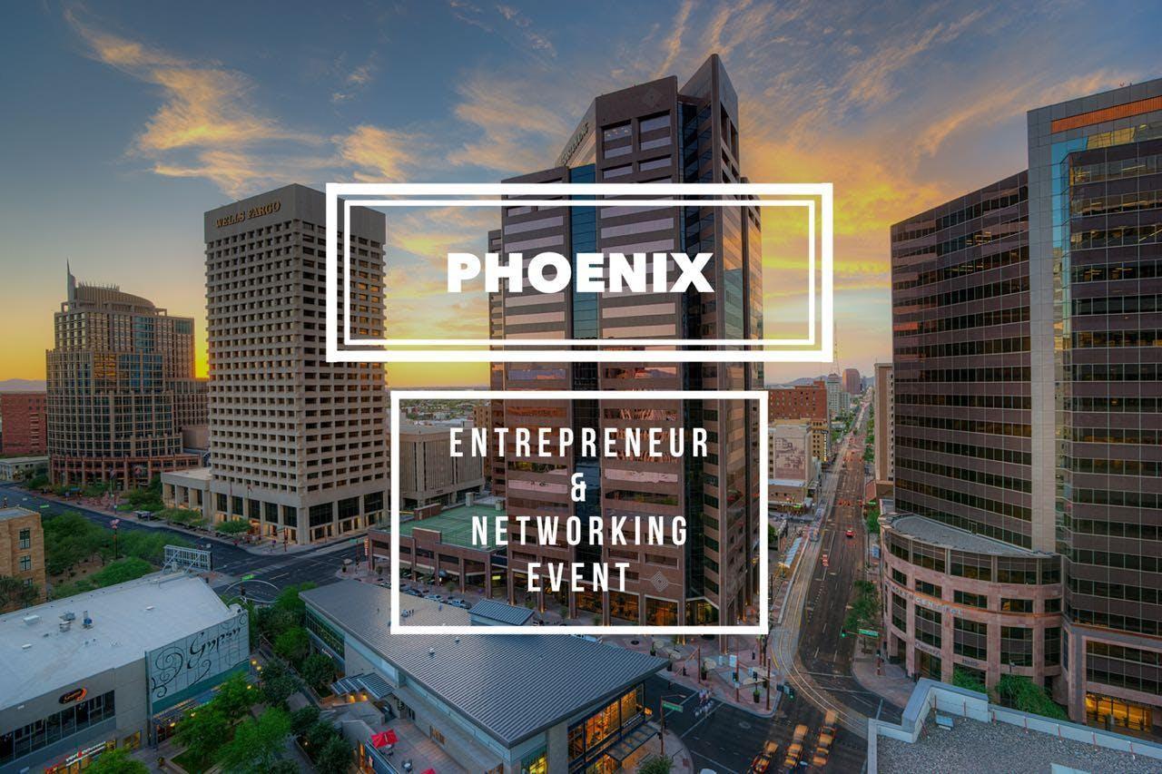 ENTREPRENEUR & NETWORKING NIGHT   Phoenix 09/24
