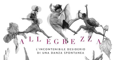 ALLEGREZZA ovvero l'incontenibile desiderio di una danza spontanea
