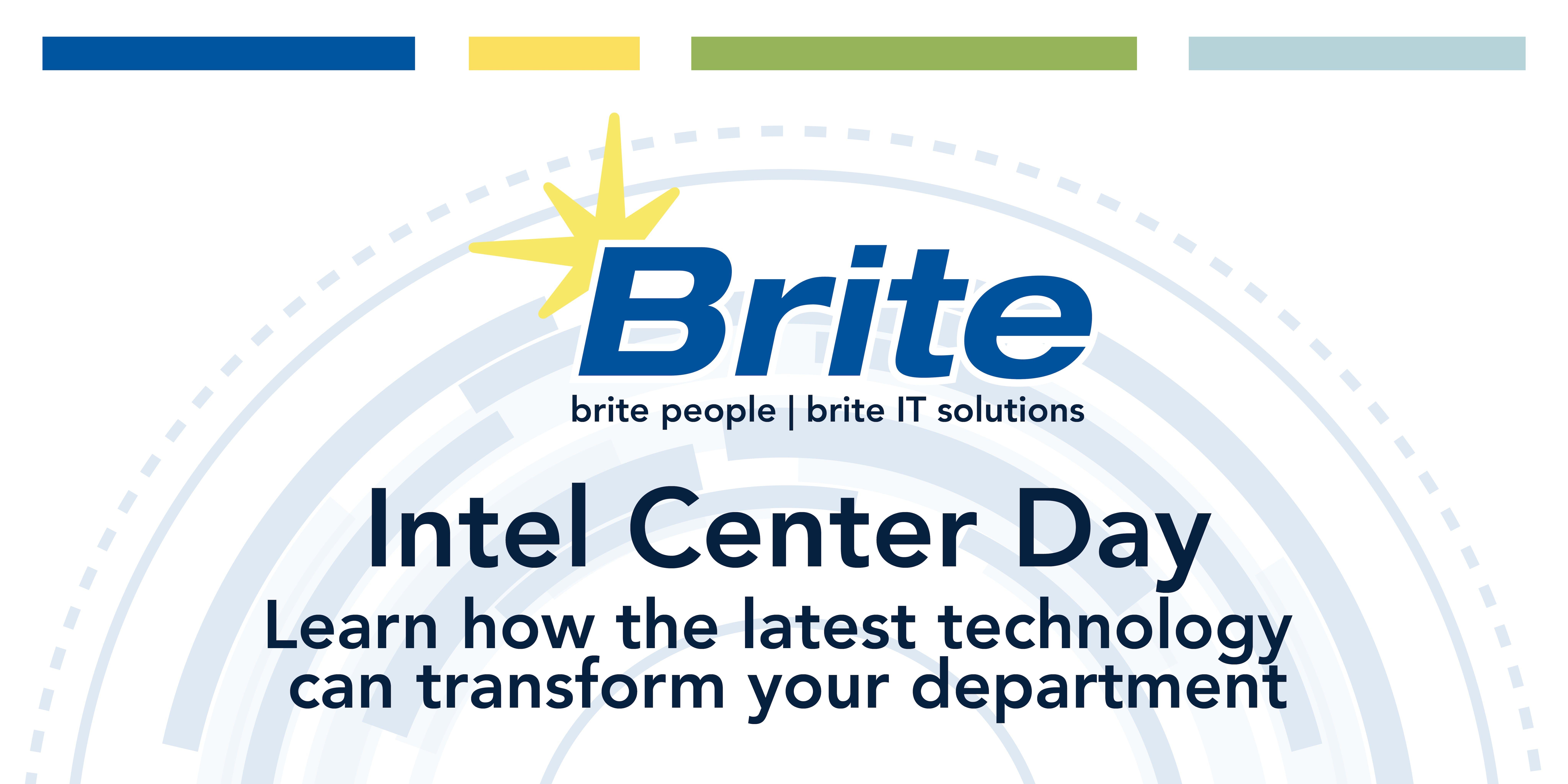 Brite's Intel Center Day