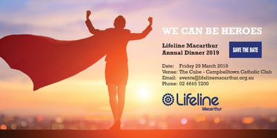 "Lifeline Macarthurs 2019 Annual Dinner - \""We Can Be Heroes\"""