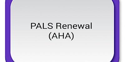 AHA PALS Renewal $120 (1/2 down/ 1/2 at class)