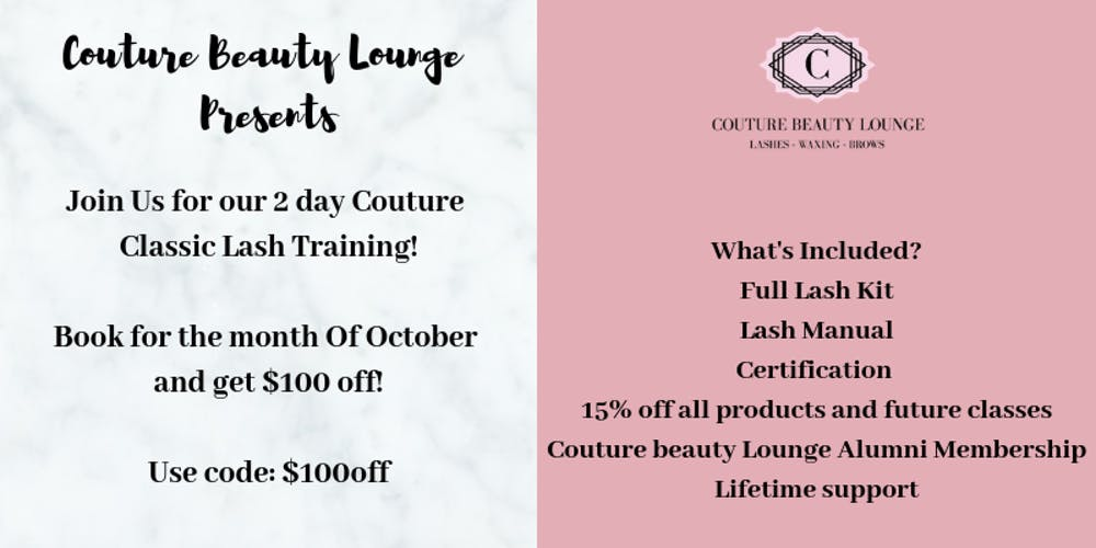 The Couture Classic 2 Day Lash Extension Training Tickets, Sat, Oct ...