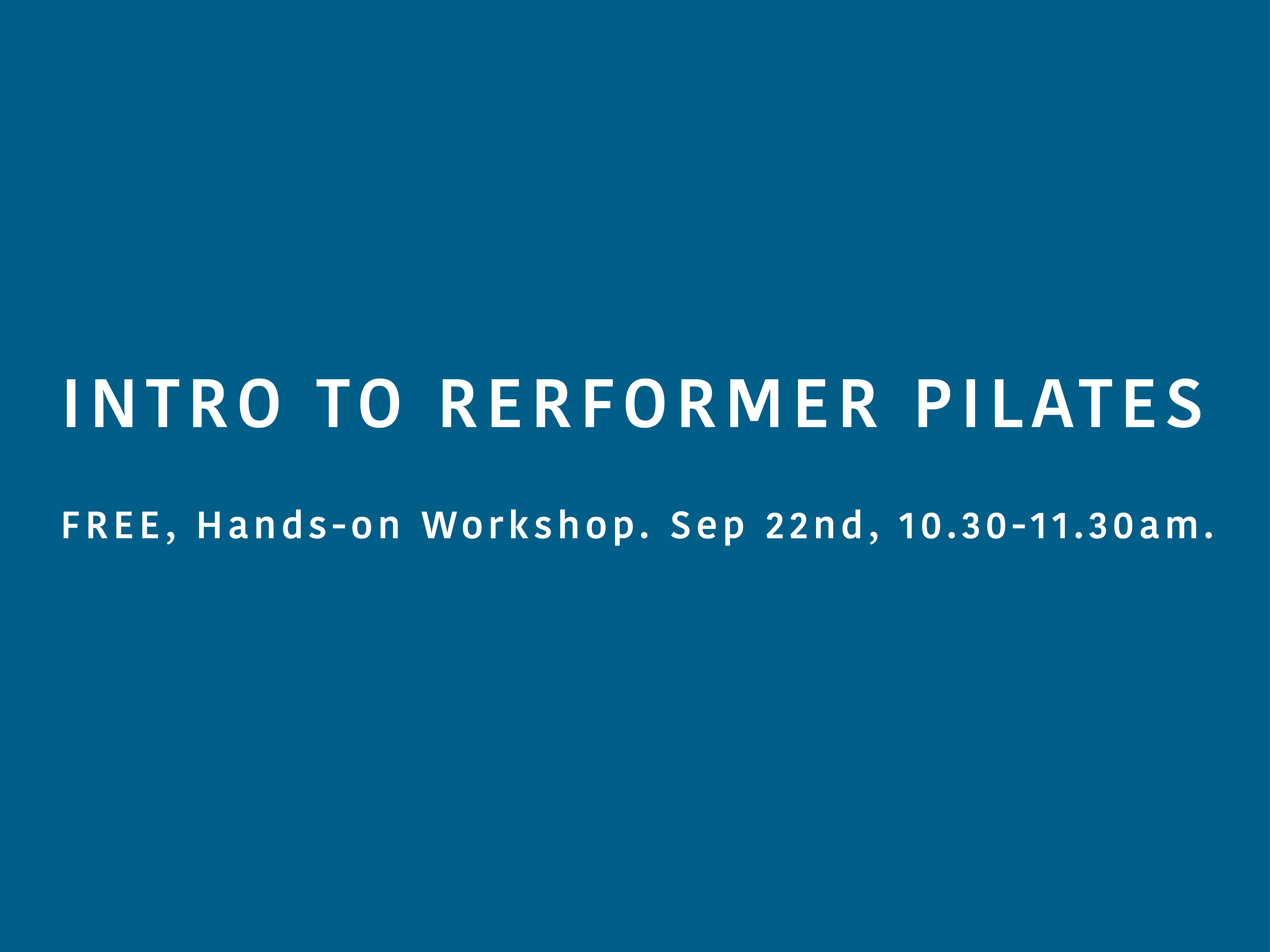 Intro to Reformer Pilates Workshop