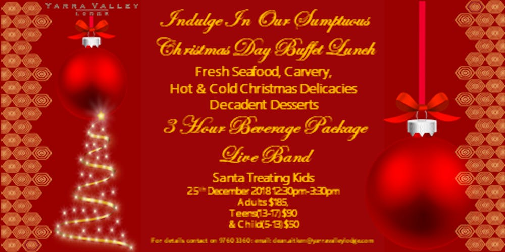 indulge in our sumptuous christmas day buffet lunch tickets tue 25122018 at 1230 pm eventbrite - Christmas Day 2018