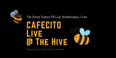 Cafecito Podcast Live @ the Hive - The Perez Siste