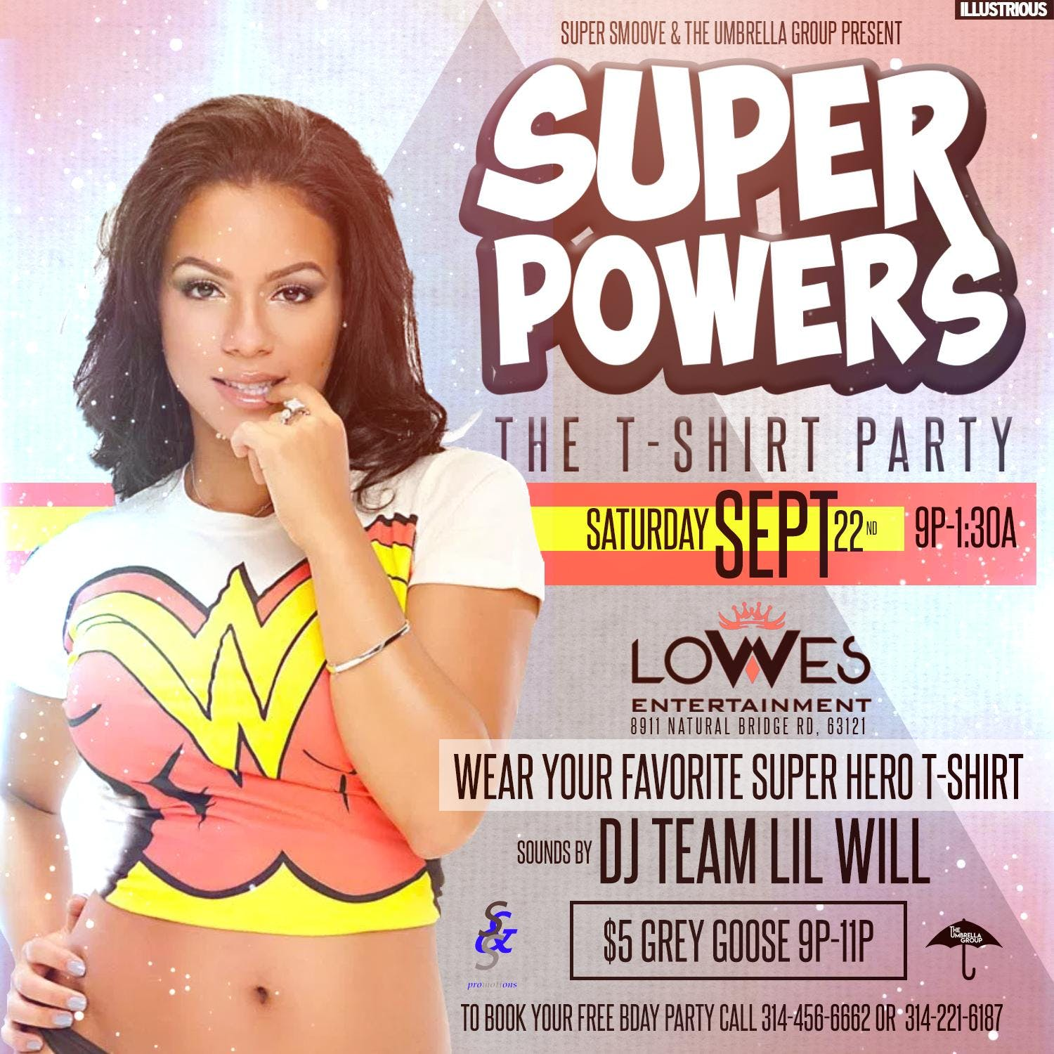 "SUPER POWERS "" THE T-SHIRT PARTY """