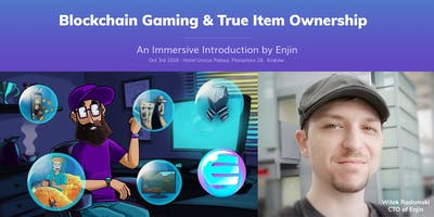 Enjin's Blockchain Gaming & True Item Ownership Conference