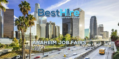 Anaheim Job Fair October 24, 2019 - Hiring Events & Career Fairs in Anaheim, CA  tickets