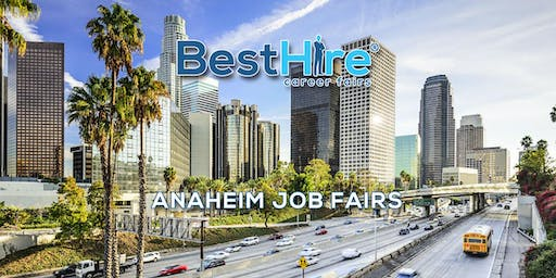 Anaheim Job Fair October 24, 2019 - Hiring Events & Career Fairs in Anaheim, CA