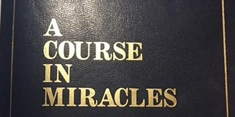 Monthly Lecture on A Course In Miracles tickets