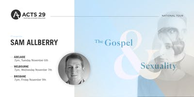 Acts 29 Aus & NZ National Tour with Sam Allberry