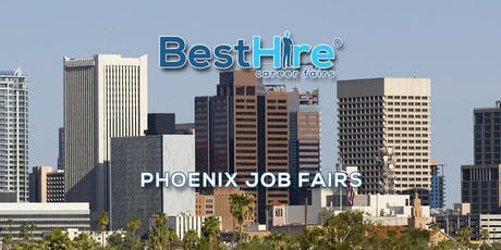 Phoenix Job Fair August 22, 2019 - Hiring Events & Career Fairs in Phoenix, AZ tickets