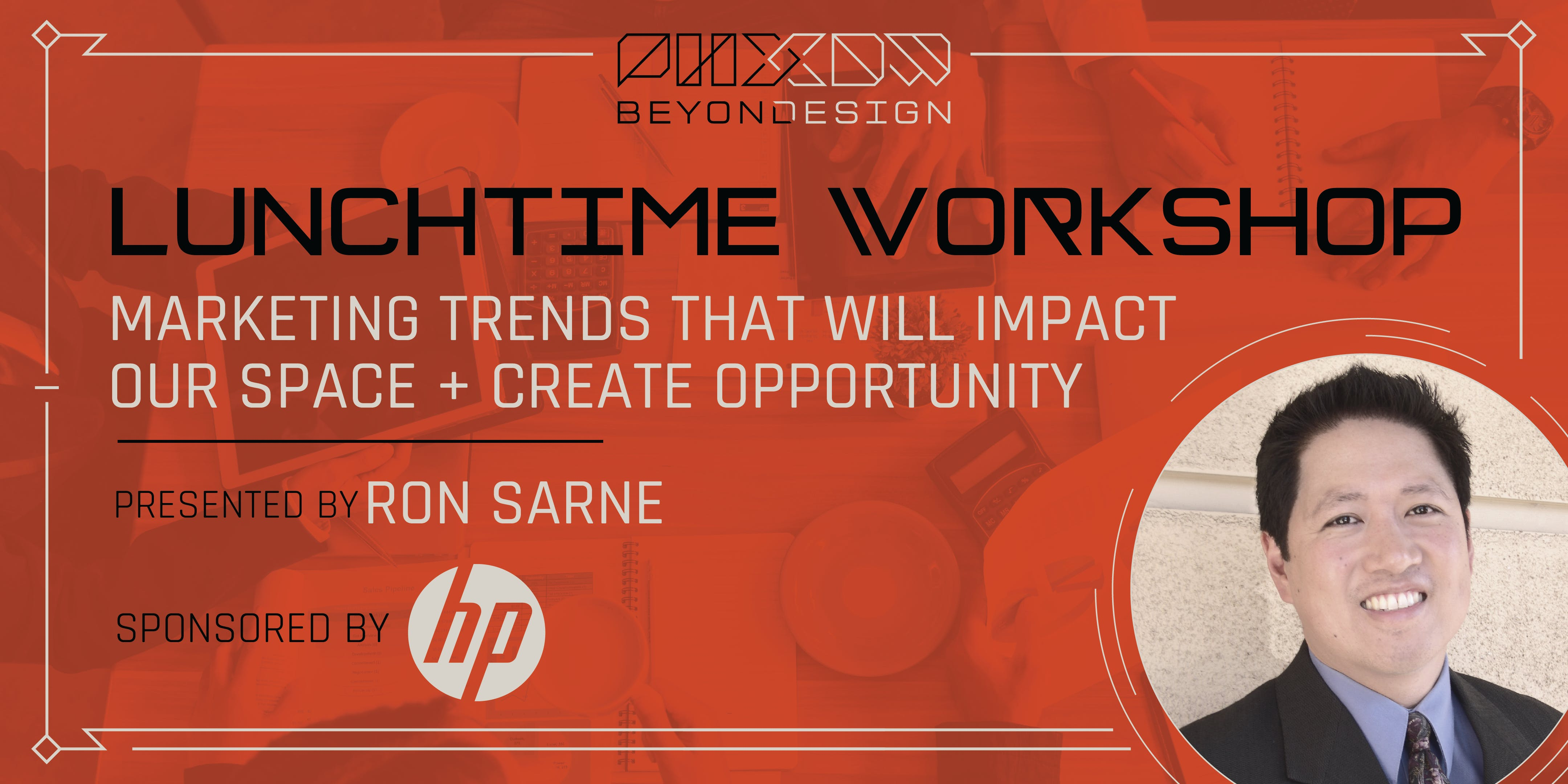 PHXDW Lunchtime Workshop: Marketing Trends with HP
