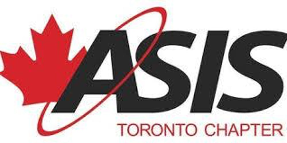 ASIS Toronto Chapter - CPP, PSP, PCI Certification Study Groups ...