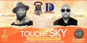 Touch The Sky: 9th Wonder and DJ D-NICE