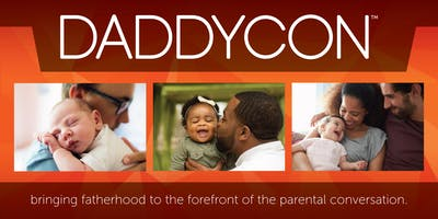 DaddyCon Orlando: A Convention for Dads